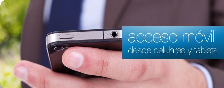 Acceso y alertas moviles, a celulares y tablets